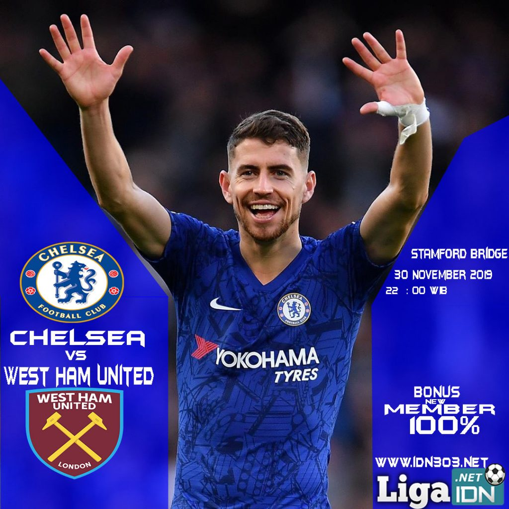 Prediksi Jitu Chelsea Vs West Ham United 30 November 2019