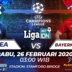 PREDIKSI CHELSEA VS BAYERN MUNCHEN 26 FEBRUARI 2020